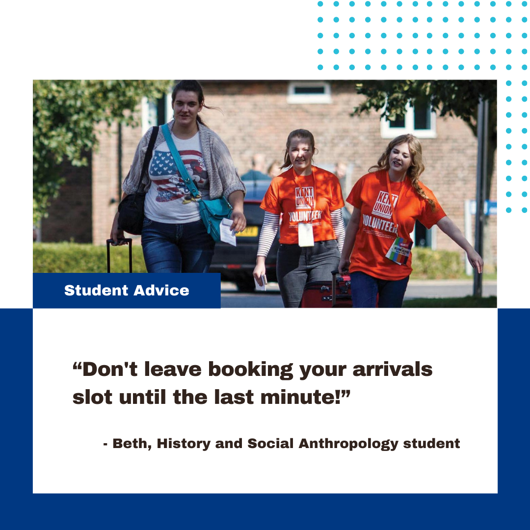 """""""Don't leave booking your arrivals slot until the last minute!"""" – Beth, History and social Anthropology student"""