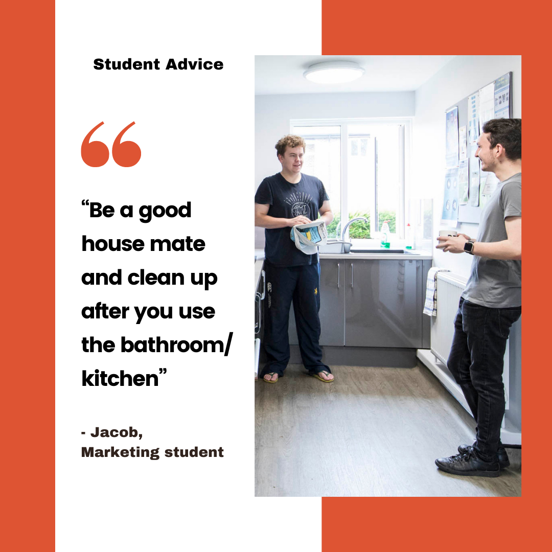 """6. """"Be a good roommate and clean up after you use the bathroom/kitchen"""" Jacob, Marketing student"""