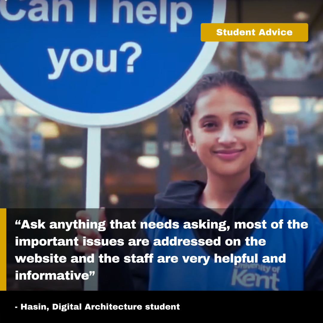 """8. """"Ask anything that needs asking, most of the important issues are addressed on the website and the staff are very helpful and informative"""" Hasin, Digital Architecture"""