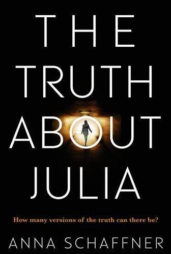 The Truth About Julia book cover