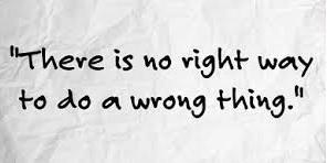 Right Way and Wrong things