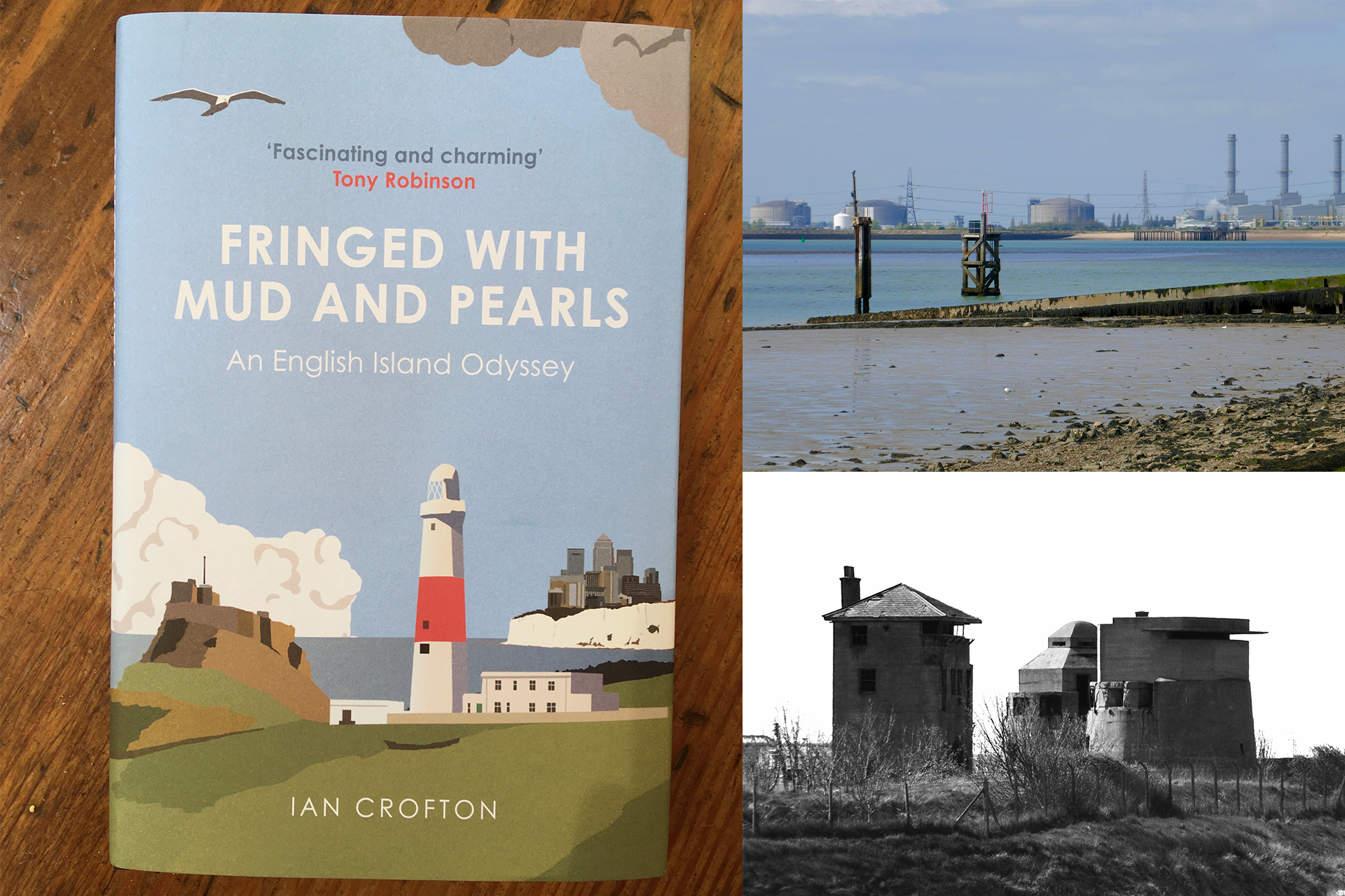 Fringed with Mud and Pearls: An English Island Odyssey