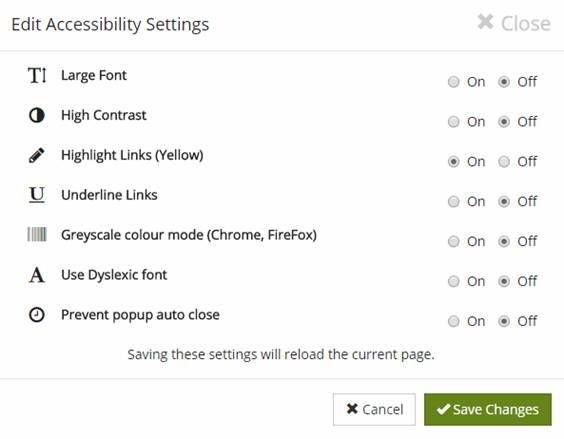 New accessibility options: large font, high contrast, highlight links in yellow, underline links, greyscale colour mode (for Chrome and Firefox), dyslexic-friendly font, and prevent popup auto close