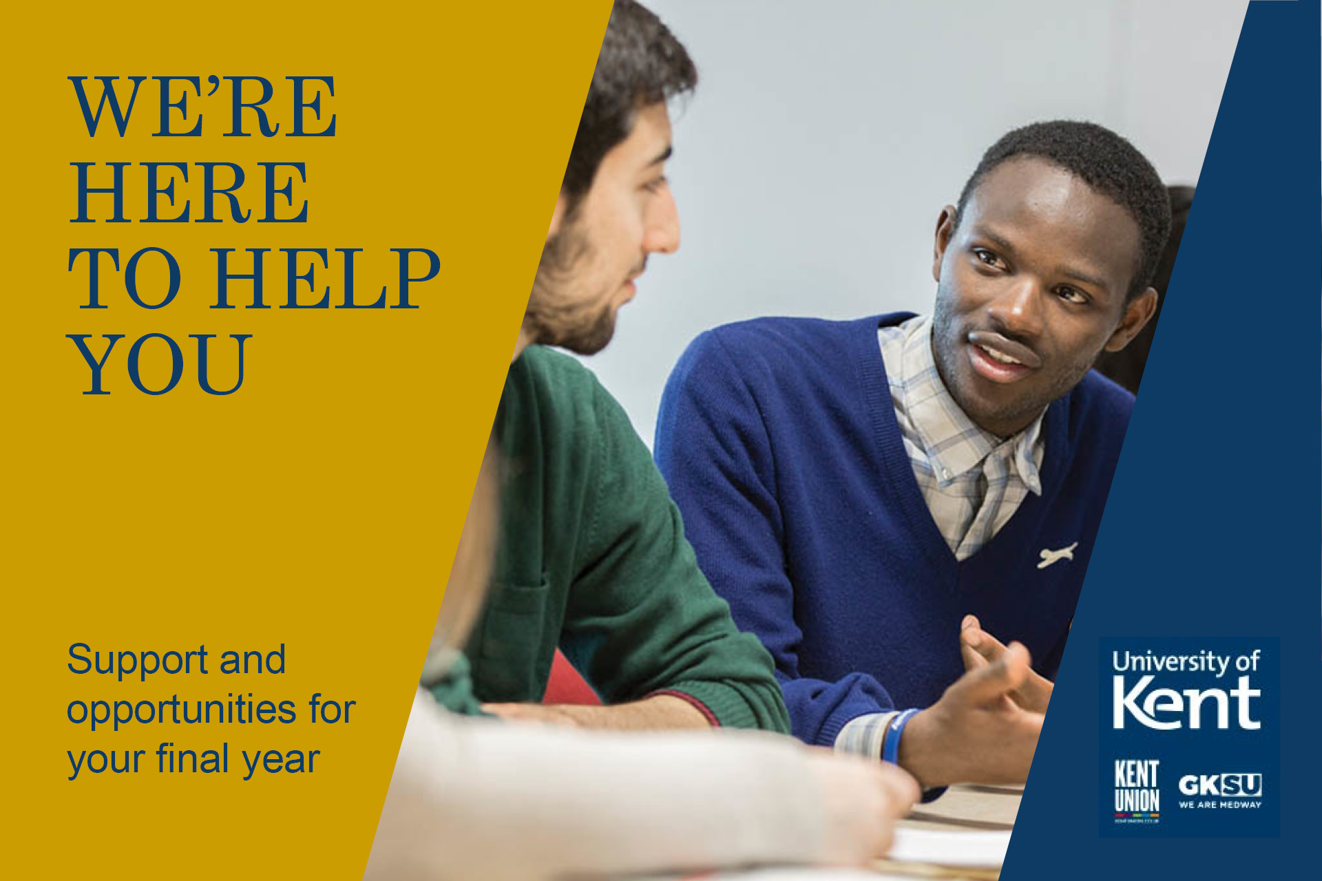 Here to help - support and opportunities for final year students