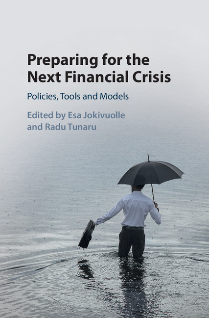 Preparing for the Next Financial Crisis - Policies, Tools and Models front cover