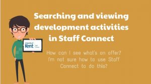 Mustard colour screen with animated male character and a written white heading of Searching and viewing devlopment activities in Staff Connect