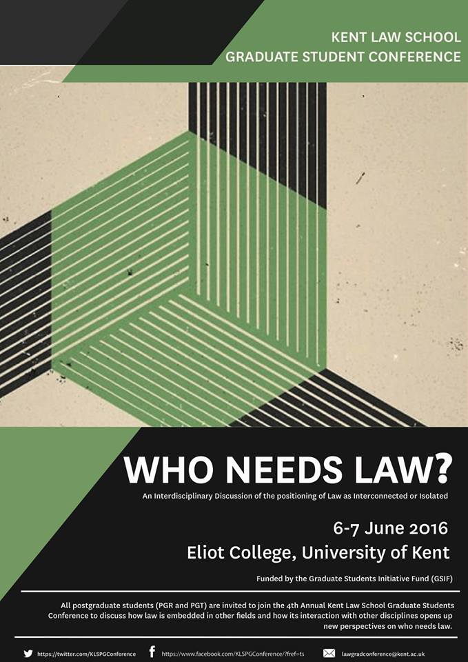 Graduate Research Conference to explore who needs law – Kent