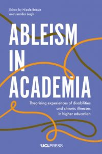 Book cover for Ableism in Academia.