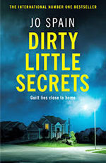 Dirty Little Secrets by Jo Spain front cover