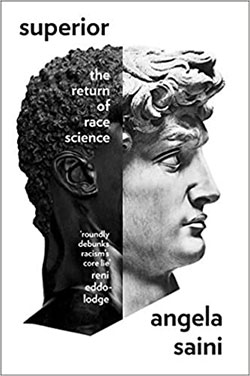 The front cover of Angela Saini's book 'The Return of Race Science' featuring profile of a classical bust where the back half is that of a Negro and the front half, the features side, is that of a Caucasian male