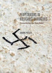 Cover Perpetrators in Holocaust Narratives by Jo Pettitt