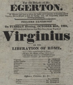 Virginius, or; the liberation of Rome advertised this exotic location to playgoers from Ulverston, 1824, advertising
