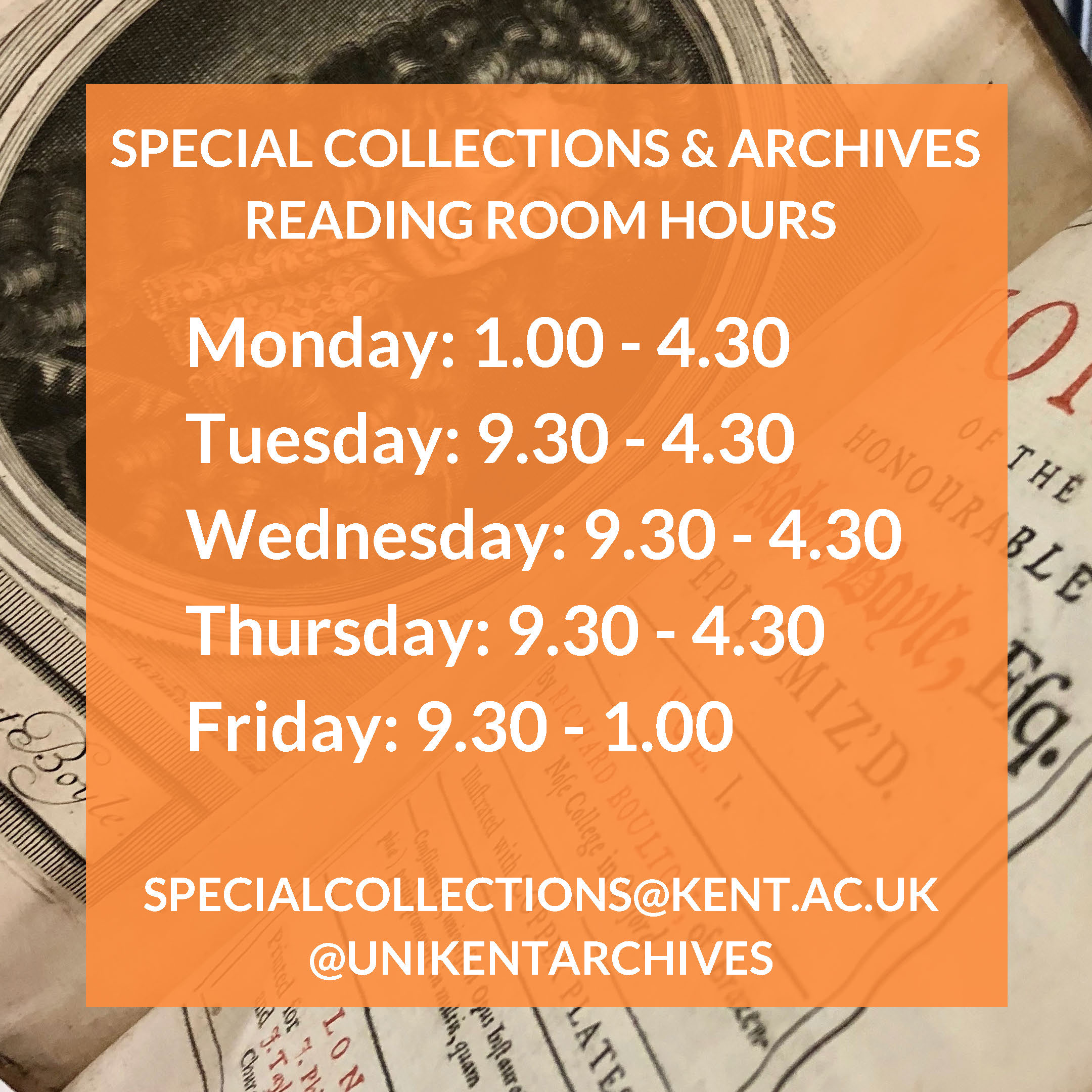 Graphic displaying details of the new opening hours for the Special Collections & Archives Reading Room, set against a background of a book from the Maddison Collection