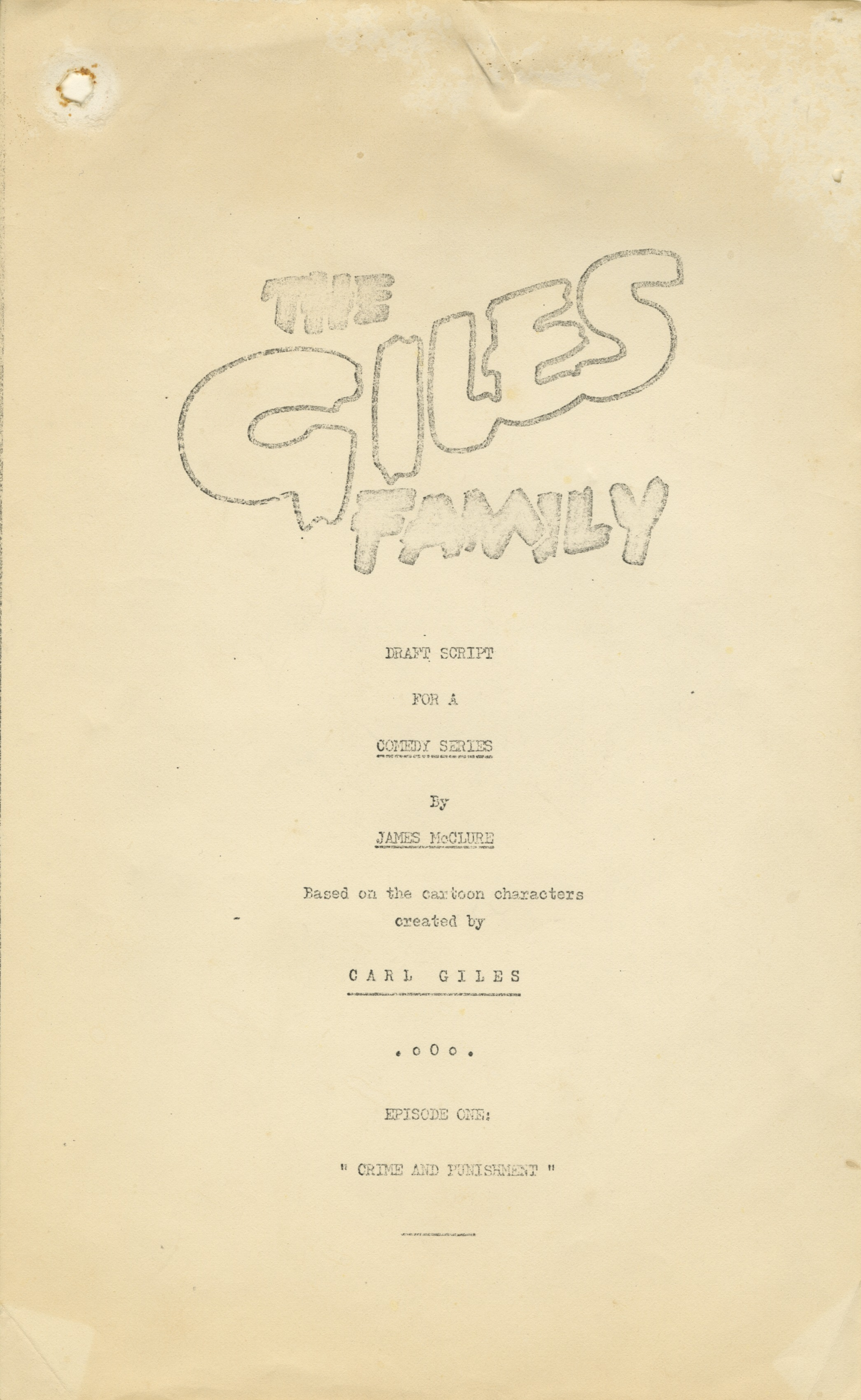 Front page of draft script for an episode of an animated comedy series about the Giles Family - James McClure, undated (Image ref: GACS00775A)