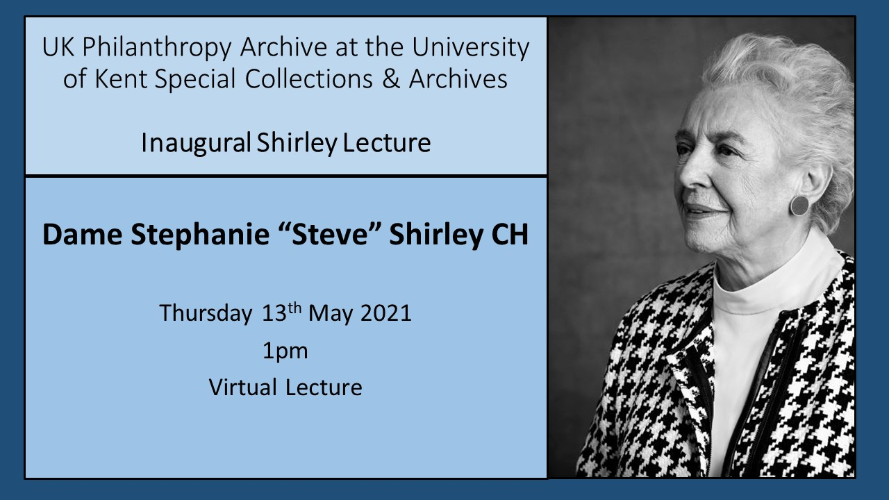 Image of Dame Stephanie Shirley alongside text advertising the inaugural Shirley Lecture online at 1pm on Thursday 13 May 2021.