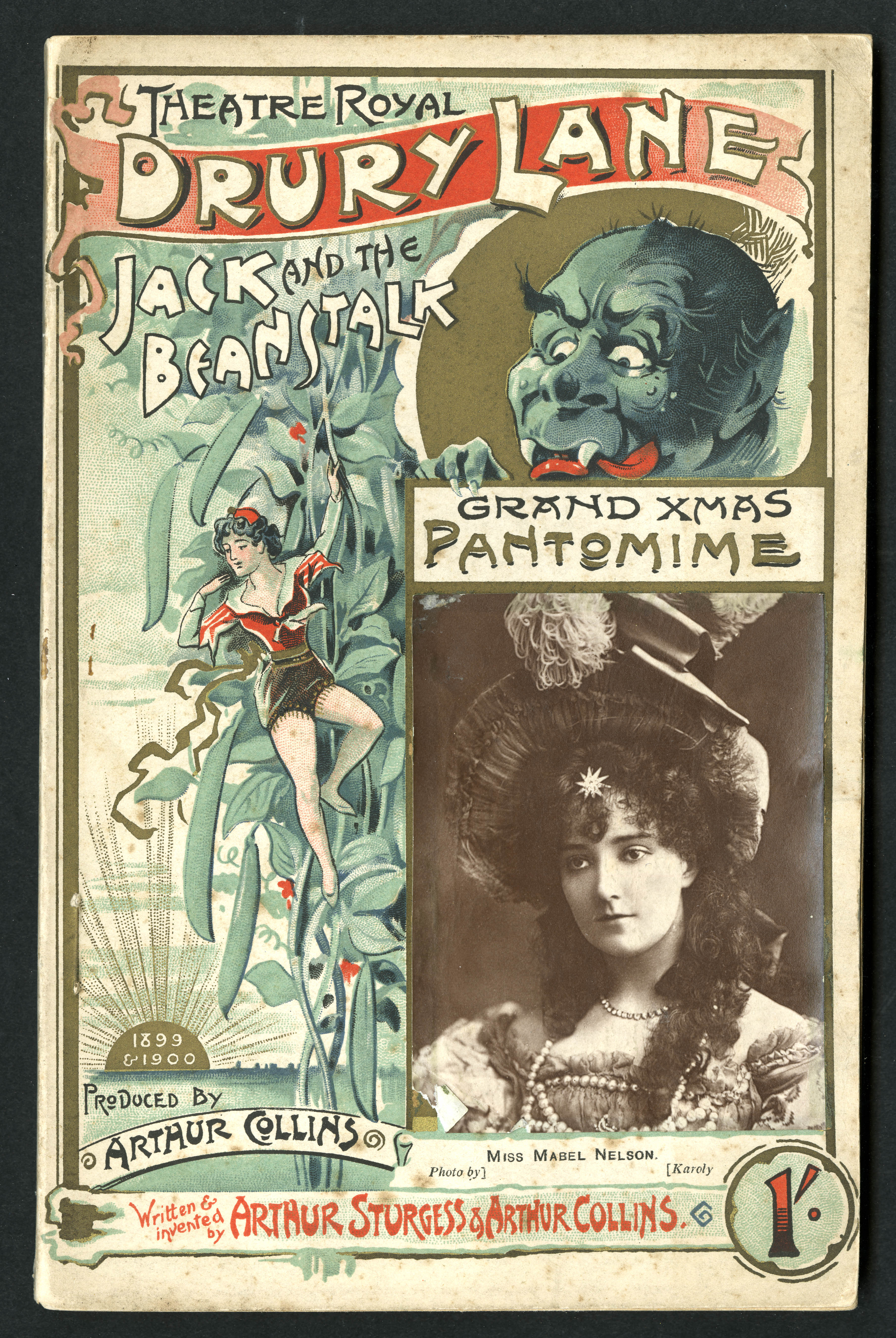 Programme for Drury Lane Theatre's 1899/1900 Pantomime 'Jack and the Beanstalk' with photograph of star Miss Mabel Nelson