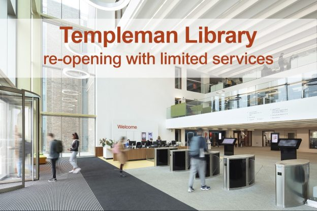 Templeman Library re-opening