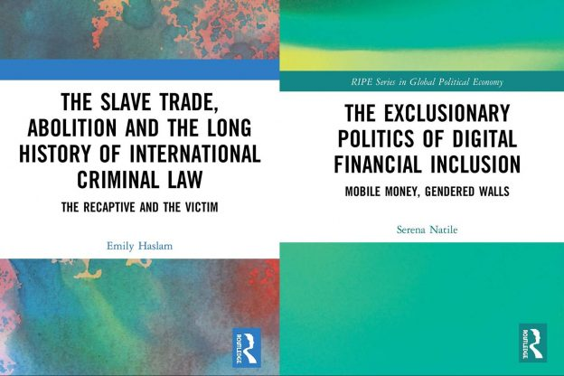 Book covers for: The Slave Trade Abolition and the Long History of International Criminal Law and The Exclusionary Politics of Digital Financial Inclusion