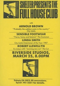 Poster advertising Linda Smith Stand-Up Show at the Riverside Studios on March 25th as part of 'Shelter presents the Full House Club'.