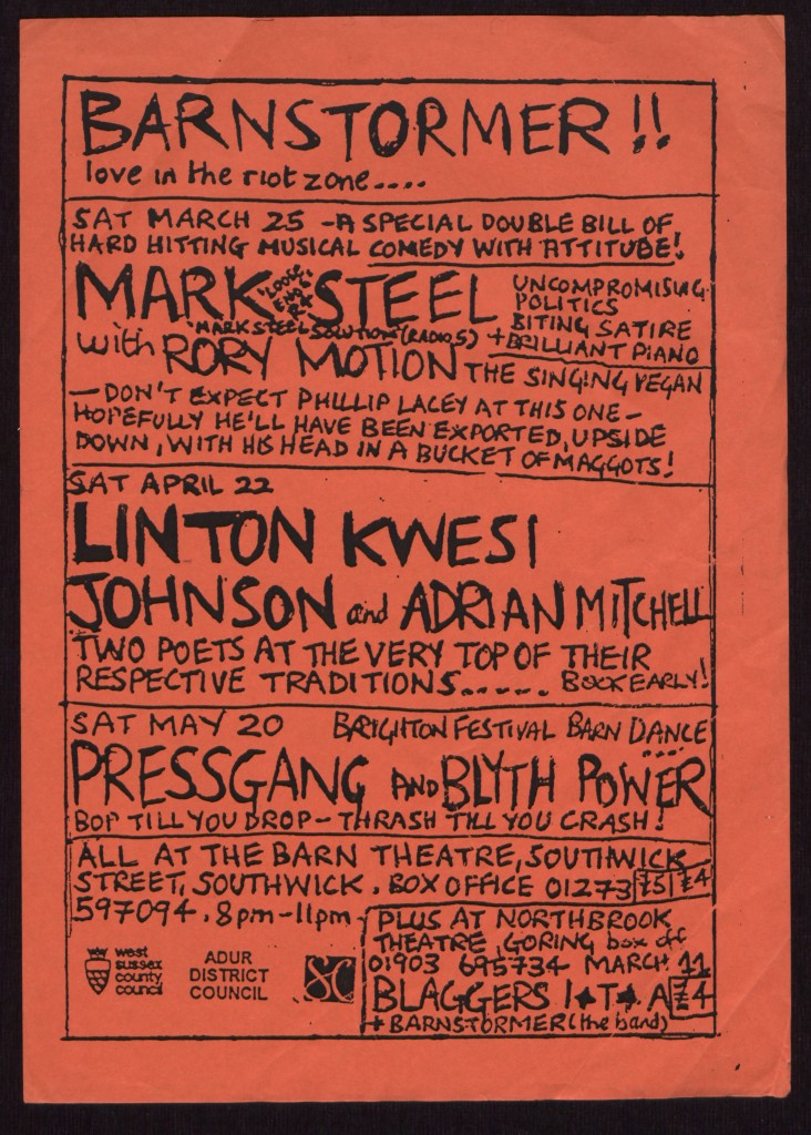 Poster for Barnstormer events at the Barn Theatre, Southwick, including comedian Mark Steel, and poet Linton Kwesi Johnson, with Attila the Stockbroker's band 'Barnstormer', 1995. Courtesy Attila the Stockbroker.